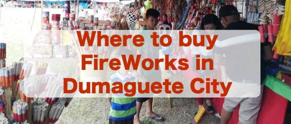 were can I buy Fire Works Dumaguete