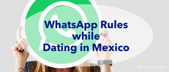 dating, mexico, whatsapp, etiquettes, behaviour, respect, messenger,