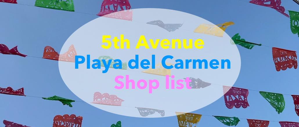 List of shops in Playa Del Carmen