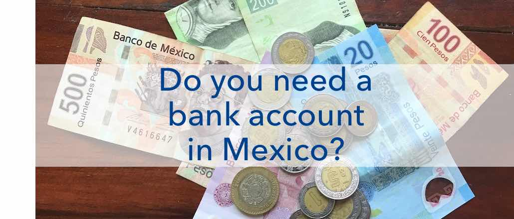 Bank account Mexico Expat