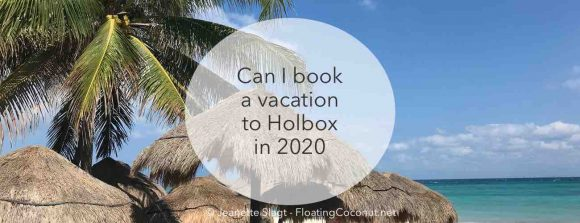 Holbox summer vacation 2020