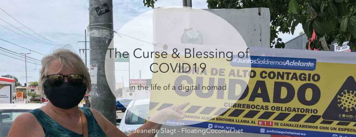 curse blessing COVID digital nomad