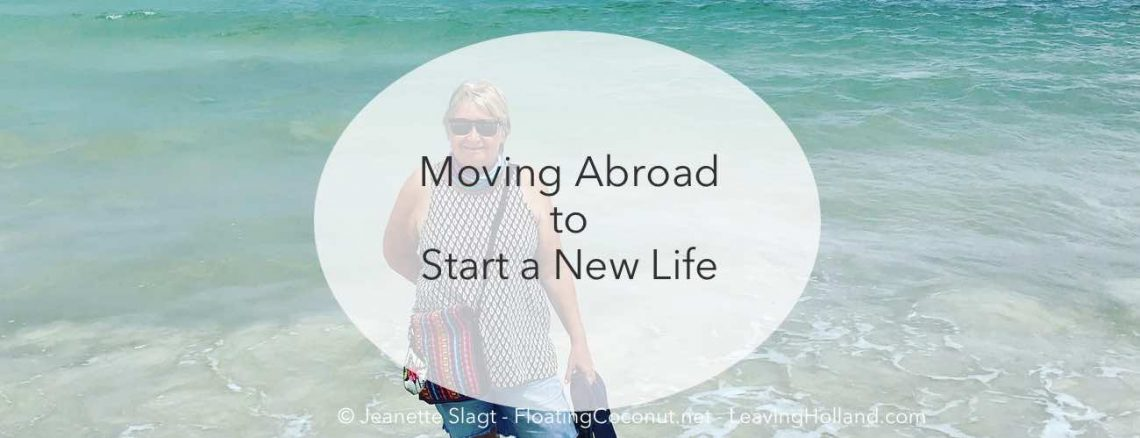 moving abroad start a new life