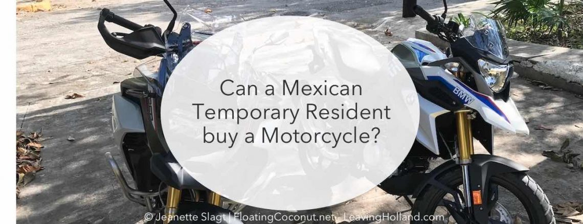 buy a motor Mexico temporary resident