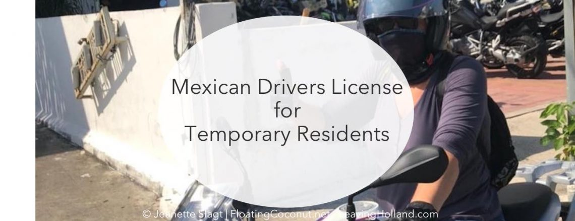 drivers license, Mexico temporary resident, Quintana Roo