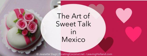 piropo Mexico, sweet talk, flirting